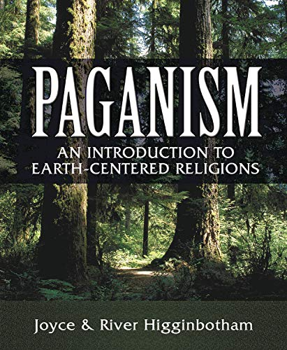 Paganism: An Introduction to Earth- Centered Religions Paperback – July 8, 2002