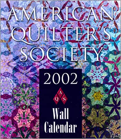 American Quilters Society 2002 Calendar