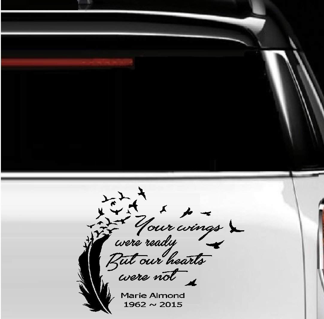 Car sticker design kl - Amazon Com Your Wings Were Ready But Our Hearts Were Not In Loving Memory Of 2 Custom Decal 12 X 10 Everything Else