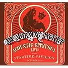 Acoustic Citsuoca: Live at the Startime Pavilion