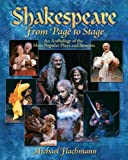 Shakespeare, From Page to Stage: An Anthology of the Most Popular Plays and Sonnets