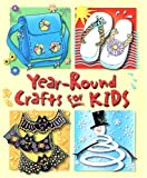 Year-Round Crafts for Kids, , 0785388400