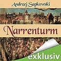 Narrenturm (Narrenturm-Trilogie 1) Hörbuch von Andrzej Sapkowski Gesprochen von: Elmar Börger