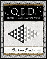 Q.E.D.: Beauty in Mathematical Proof (Wooden Books Gift Book)