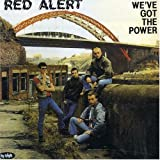 Weve Got the Power by Red Alert (2006-01-01)