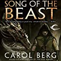 Song of the Beast Audiobook by Carol Berg Narrated by Claire Christie, Jeremy Arthur