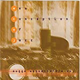 New Conception of Jazz by BUGGE WESSELTOFT (1997-08-11)