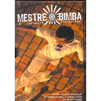 mestre bimba - a capoeira iluminada