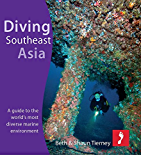 Diving Southeast Asia for Kindle Fire: A guide to the world's most diverse marine environment (Footprint Activity Guides)