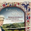 Reliquienblut. Gottesurteil Hörbuch von Rebecca Gablé Gesprochen von: Christiane Paul