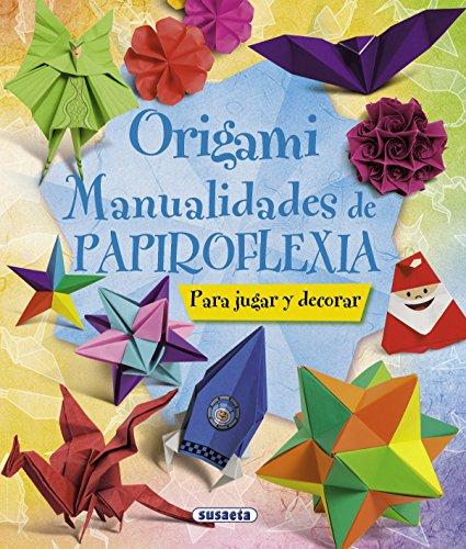 Portada del libro Origami: Manualidades de papiroflexia de Equipo Susaeta