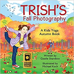 Trishs Fall Photography: A Kids Yoga Autumn Book: Amazon.es ...