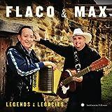 Flaco & Max: Legends & Legacies