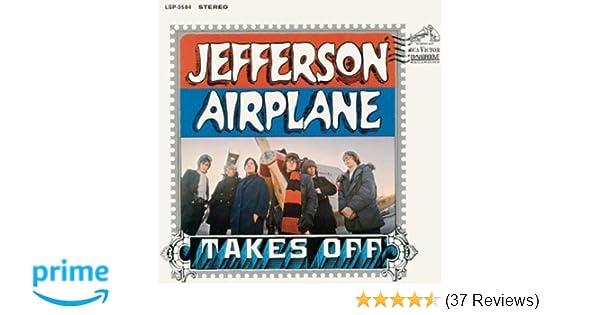Jefferson Airplane Jefferson Airplane Takes Off Amazon Music