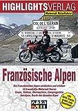 Motorrad-Reiseführer: Französische Alpen