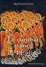 Le combat avancé de l'Eglise : Une approche pratique de l'exorcisme par Monseigneur Tournyol du Clos