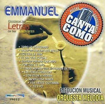 Orquesta Melodia - Pistas: Canta Como Emmanuel by Orquesta ...