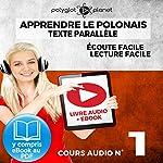 Apprendre le polonais - Texte parallèle Écoute facile | Lecture facile: POLONAIS COURS AUDIO N° 1 (Lire et écouter des Livres en polonais) [Learn Polish] |  Polyglot Planet