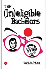 The (In)Eligible Bachelors Paperback