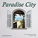 Paradise City | Chris Leibig