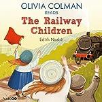 Olivia Colman Reads The Railway Children (Famous Fiction) | E. Nesbit