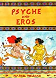 Psyche and Eros, Marcia Williams, 0521477867
