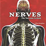 The Nervous System, Gillian Houghton, 1404221832