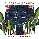 Kyпить Electric Arches на Amazon.com