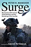 Surge: My Journey with General David Petraeus and the Remaking of the Iraq War (Yale Library of Military History)