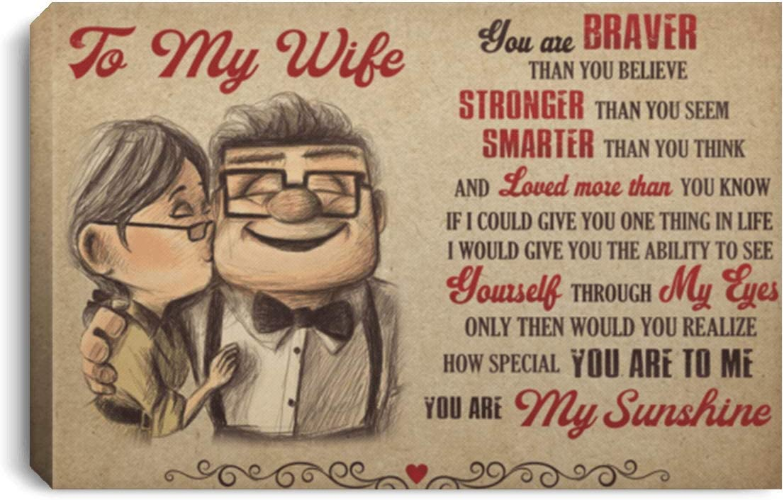 """to My Wife You are Braver Than You Believe You are My Sunshine Framed Canvas Prints - Unframed Poster - Home Decor Wall Art, 24"""" x 16"""", Framed Canvas/White"""