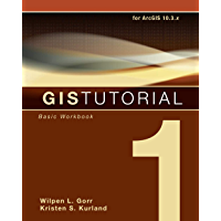 GIS Tutorial 1: Basic Workbook