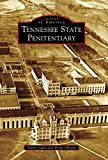 img - for Tennessee State Penitentiary (Images of America) book / textbook / text book