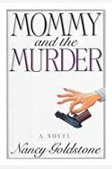Mommy and the Murder Kindle Edition