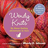Wendy Knits, Wendy D. Johnson, 0452287324