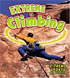 Extreme Climbing, Bobbie Kalman and John Crossingham, 0778717178