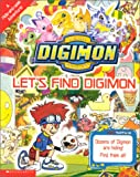 Let's Find Digimon!, Ellen Sullivan, 0439216648