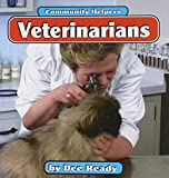 img - for Veterinarians (Community Helpers) book / textbook / text book
