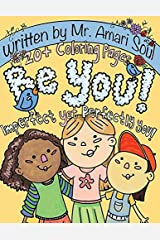 Be You: Imperfect yet Perfectly You (Beautiful, Strong Girls) Print on Demand (Paperback)