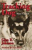 Tracking Dog: Theory & Methods