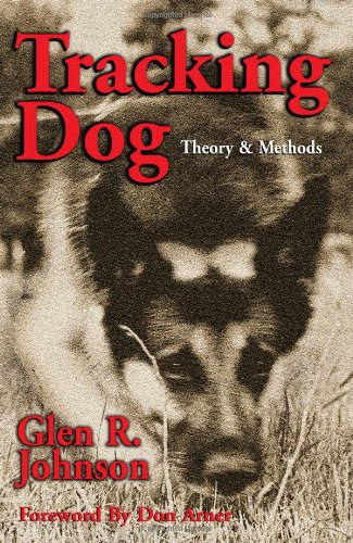 (Tracking Dog: Theory & Methods)