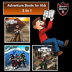 Adventure Books for Kids: 3 in 1 Diaries with Action and Adventure Audiobook