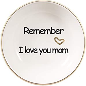 Quany Life Gold Foil Ceramic Ring Dish Decorative Trinket Plate -Remember I Love You Mom Gift Home Kitchen Decor Jewelry Tray for Mother's Day and Mother's Birthday Thanksgiving Day
