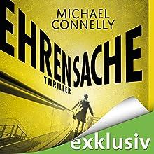Ehrensache (Harry Bosch 20) Hörbuch von Michael Connelly Gesprochen von: Herbert Schäfer