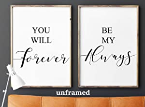 You will forever, Be my always, UNFRAMED, 18 x 24 Inch print, Minimalist Art, Typography Art, Bedroom Wall Art, Romantic Gift, Home Wall Art, Poster