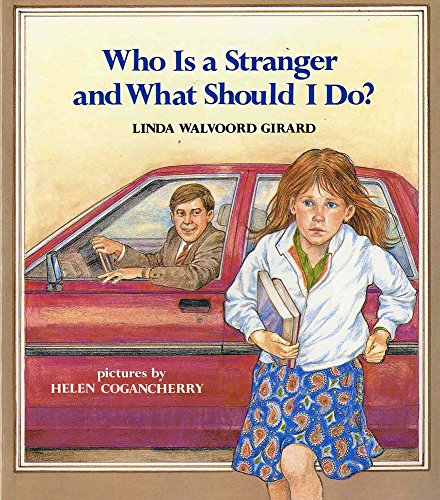 Who Is a Stranger and What Should I Do? (An Albert Whitman Prairie - Is Linda Who