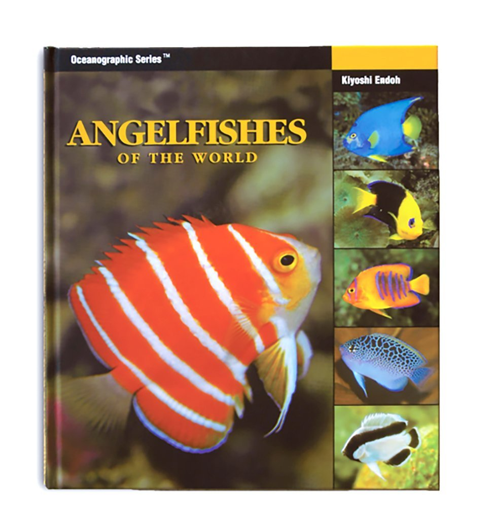 Angelfishes of the World (Oceanographic Series) (Oceanographic Seies)