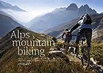 Alps Mountain Biking: From Aosta to Z...
