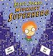 Eliot Jones Midnight Superhero