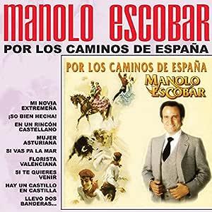 Por Los Caminos De España: Manolo Escobar: Amazon.es: Música