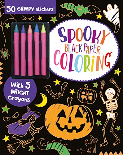 Spooky Black Paper Coloring: 50 Creepy Stickers and 5 Bright Crayons (Halloween Projects Activities)